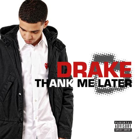 Drake,Thank Me Later