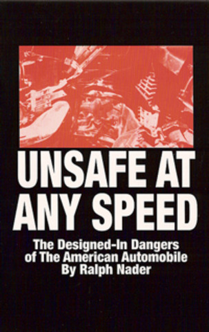 Publication of Ralph Nader's Unsafe at Any Speed