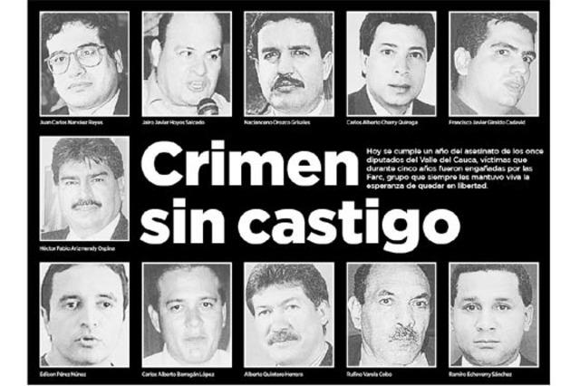 LA FARC INFORMA DE LA MUERTE DE ONCE DE LOS DIPUTADOS
