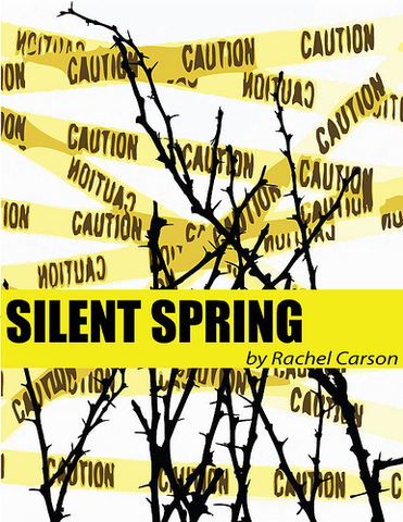 The Book, Silent Spring, Exposes the Dangers of  Pesticides