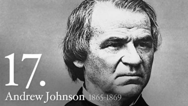 Seventeenth President : Andrew Johnson 1865-1869
