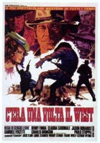 """C'era Una Volta Il West"""