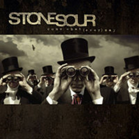 Stone Sour - Come What Ever May