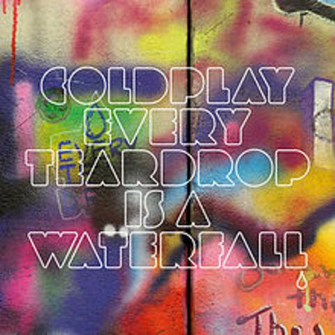 """""""Every Teardrop Is a Waterfall"""""""