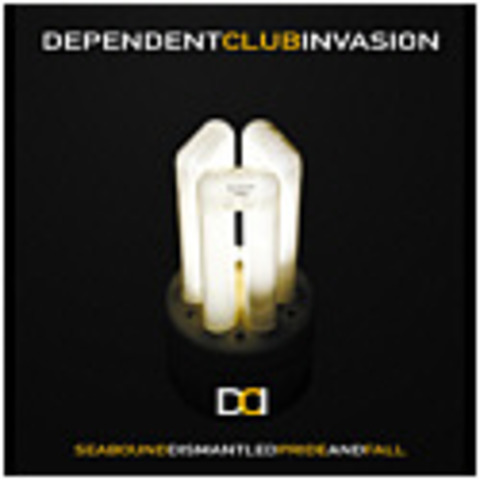 DEPENDENT CLUB INVASION   Released  11/03 Dependent Records Mind 062