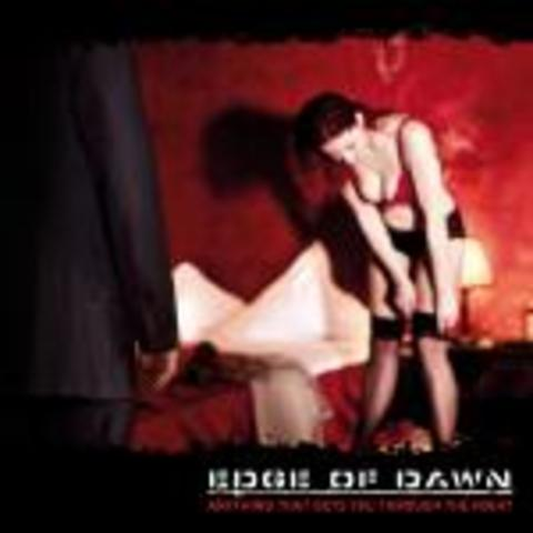 Edge Of Dawn ‎– Anything That Gets You Through The Night  released on 21.05.2010 on Dependent (Europe) and on 08.06.2010 on Metropolis Records (USA). Genre:ElectronicStyle:EBM, Electro