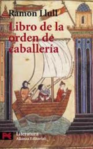 "Llull ramon ""Libro de la orden de caballería"""