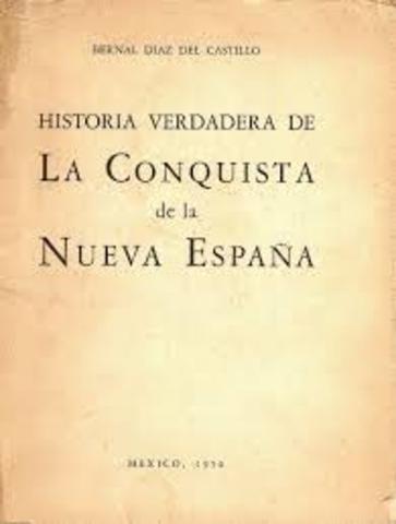 """Diaz del Catillo  """"Historia verdadera de la conquista de la Nueva España"""""""