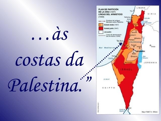Chegada do Cavaleiro às costas Palestina.