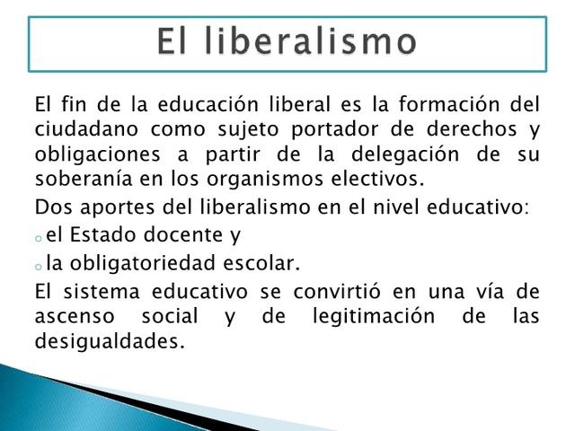 El Liberalismo Educativo XVII