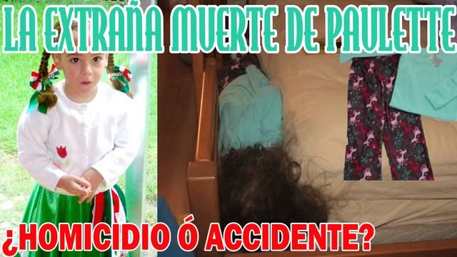 Muerte de Paulette fué un accidente