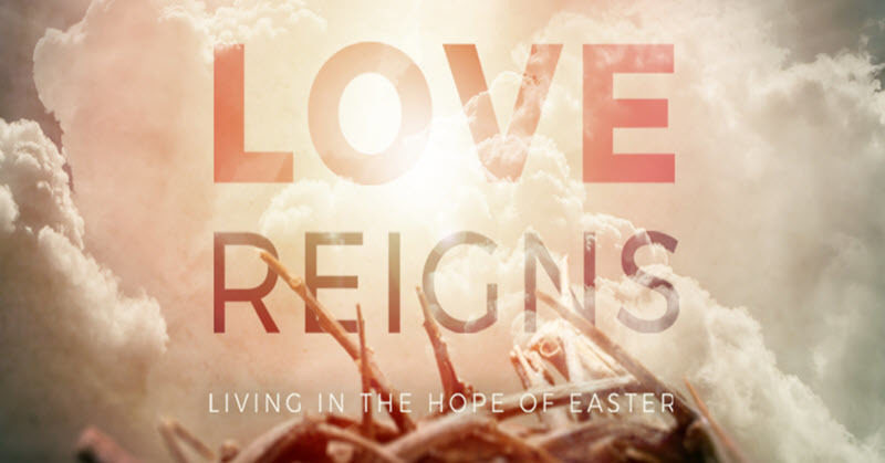 Join Us For Our Current Series Love Reigns