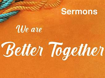 Better Together Sermons