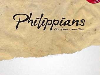 Philippians - Can Dreams Come True?