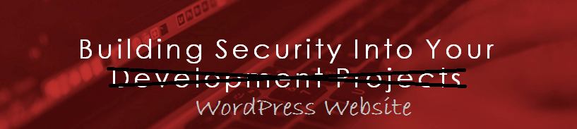 Building Security Into Your WordPress Website