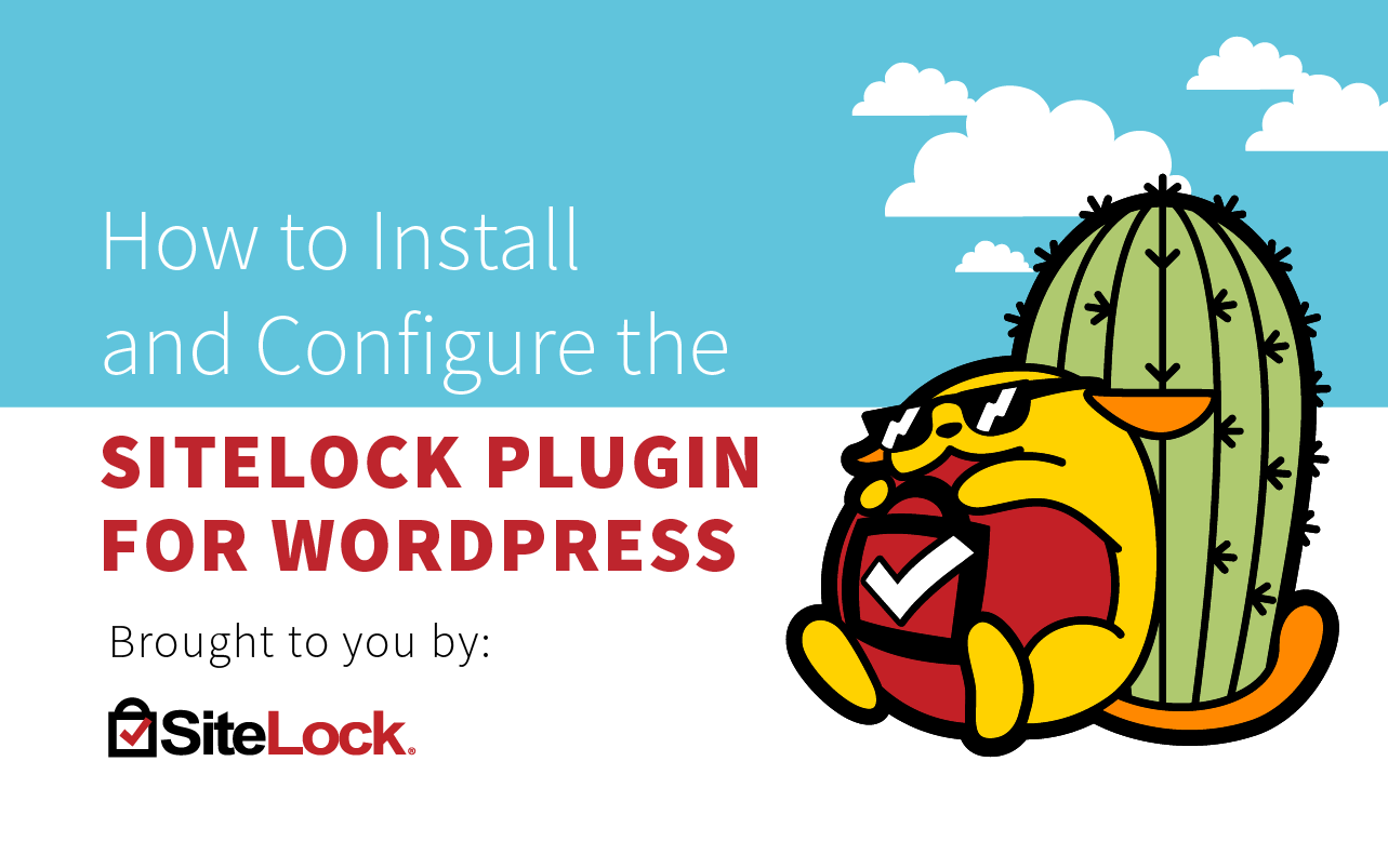 How to Install and Configure the SiteLock Plugin for WordPress