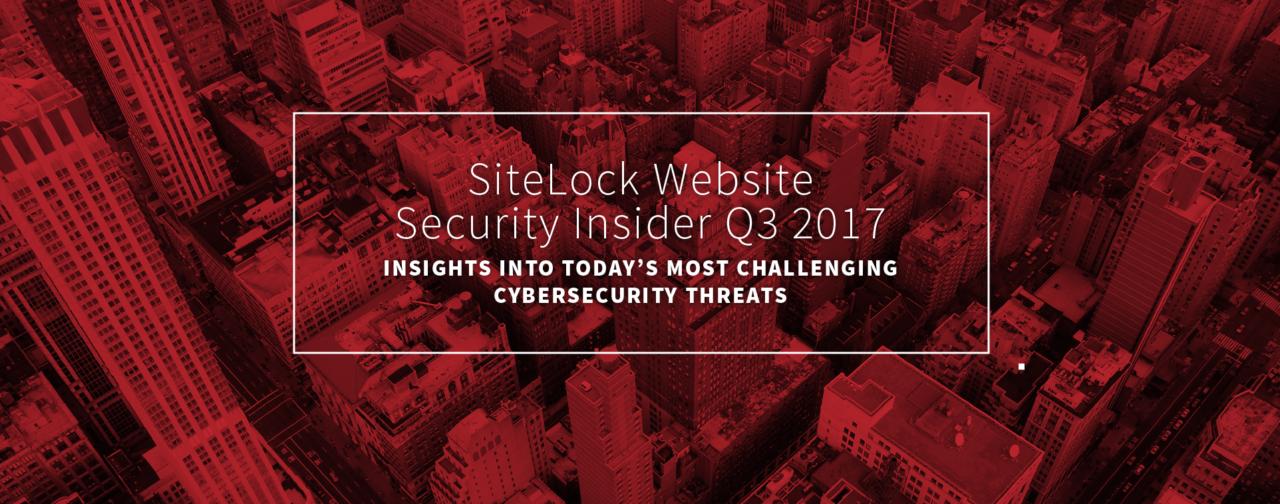 The SiteLock Website Security Insider Q3 2017