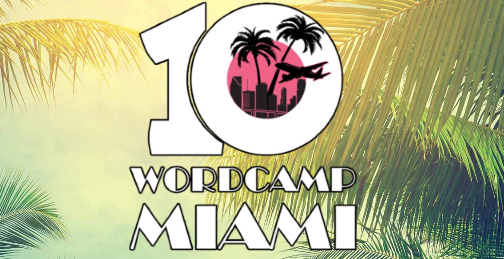 WordCamp Miami 2018 Recap