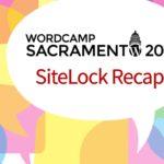 SiteLock WordCamp Sacramento 2018 recap