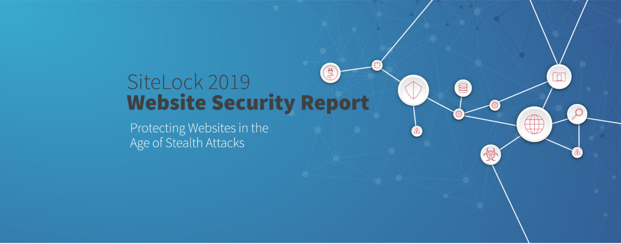 SiteLock 2019 Website Security Report
