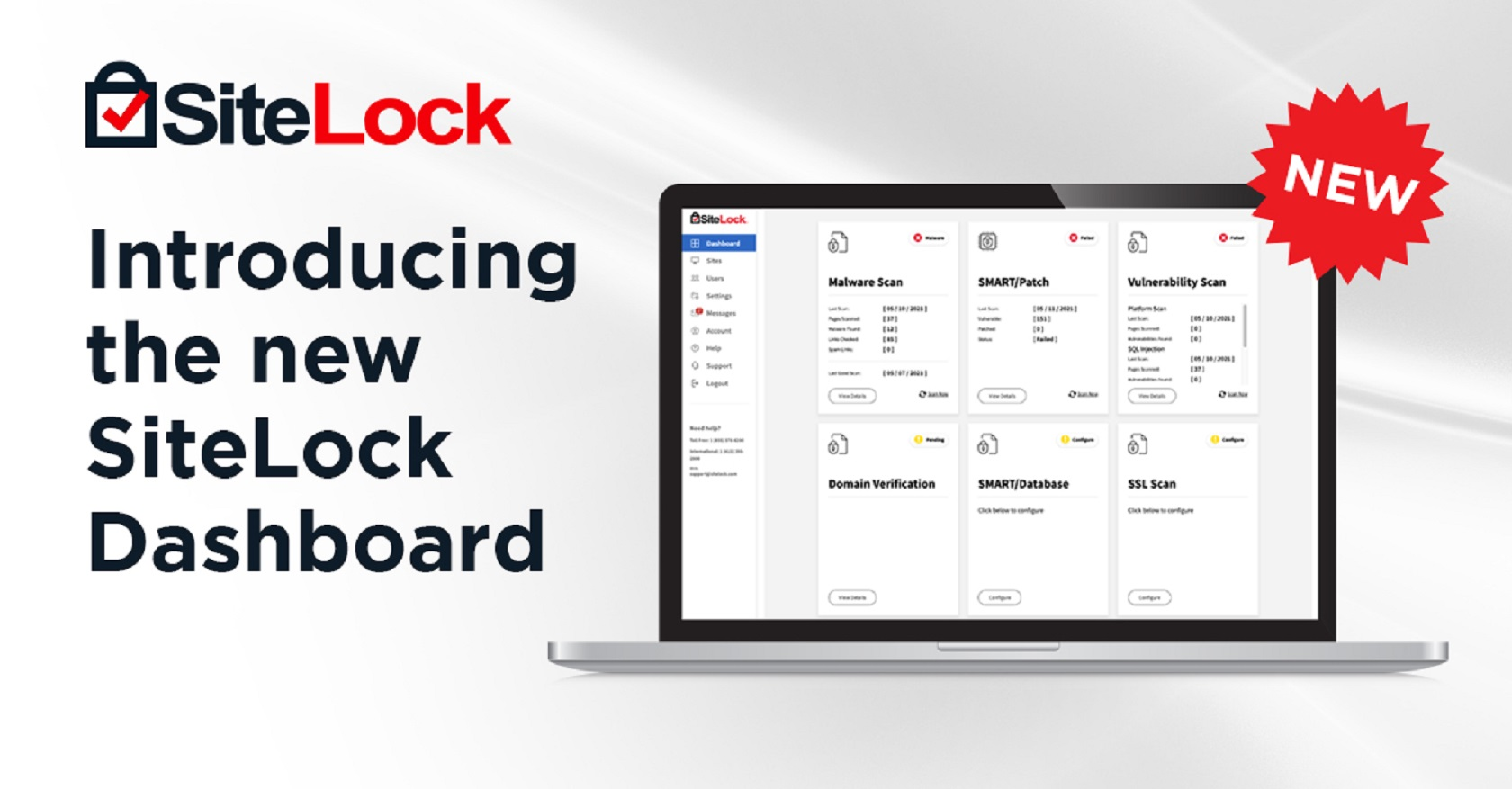 Here is the new SiteLock Dashboard for current/new customers and website security partners.