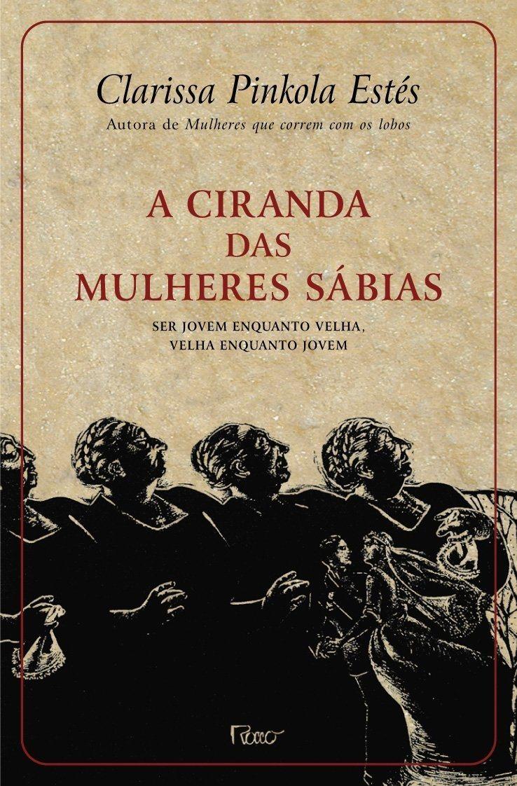 A CIRANDA DAS MULHERES SÁBIAS