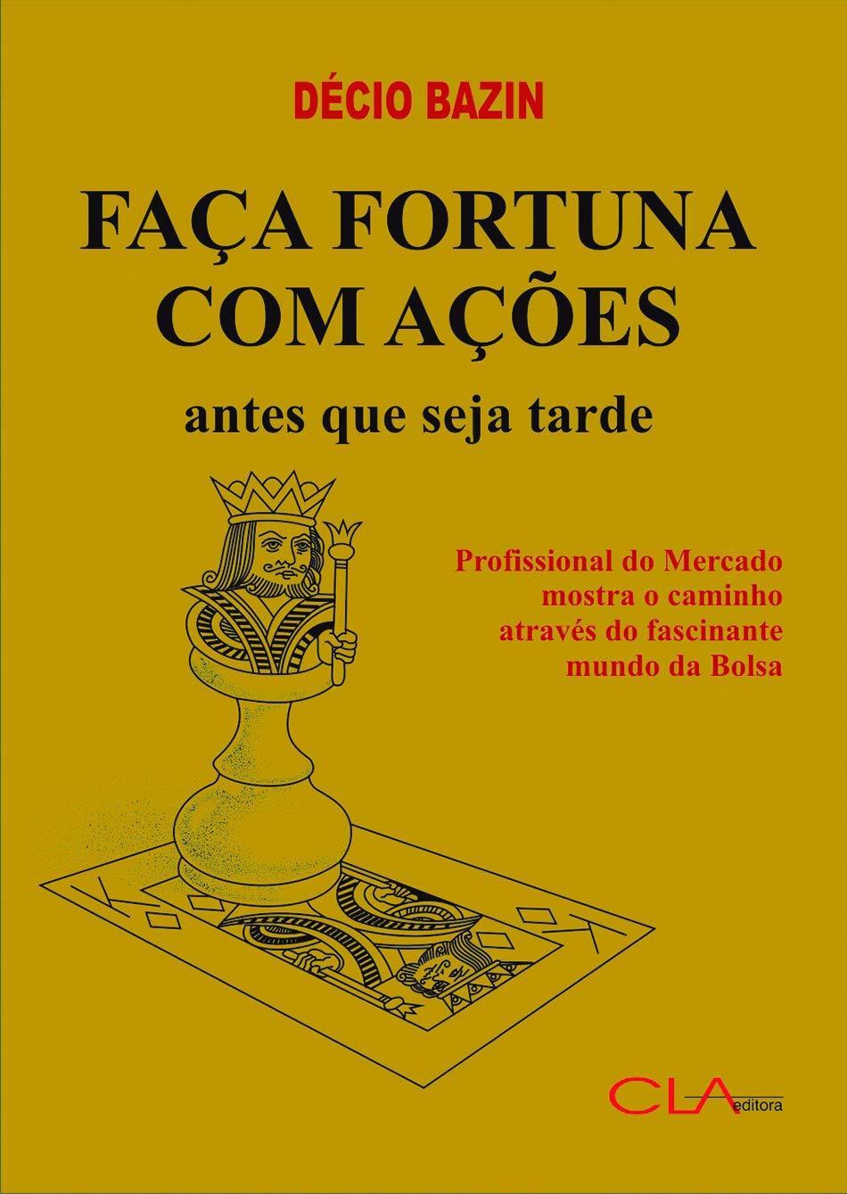 FAÇA FORTUNA COM AÇÕES - ANTES QUE SEJA TARDE!