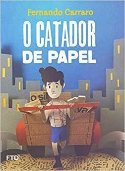 O Catador de Papel - Fernando Carraro