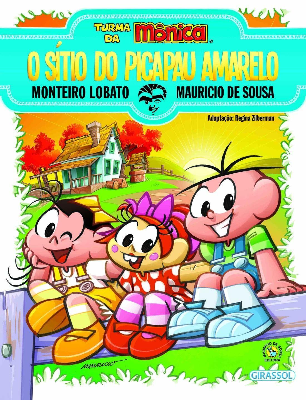 TURMA DA MÔNICA - O SITIO DO PICA PAU AMARELO