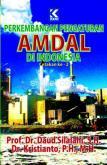Perkembangan Pengaturan AMDAL Di Indonesia Cetakan Ke-2