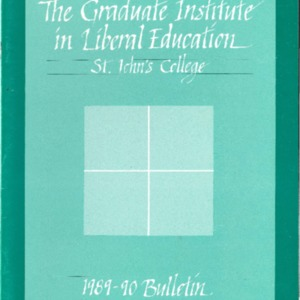 The Graduate Institute in Liberal Education, St. John's College, 1989-90 Bulletin