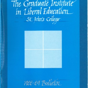 The Graduate Institute in Liberal Education, St. John's College, 1988-89 Bulletin