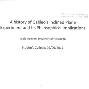 A History of Galileo's Inclined Plane Experiment and Its Philosophical Implications