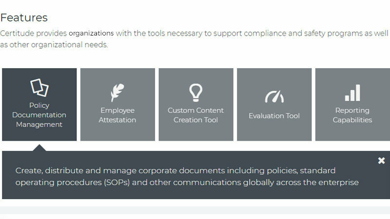 Certitude features: Policy document management, employee attestation, custom content creation tool, evaluation tool, reporting
