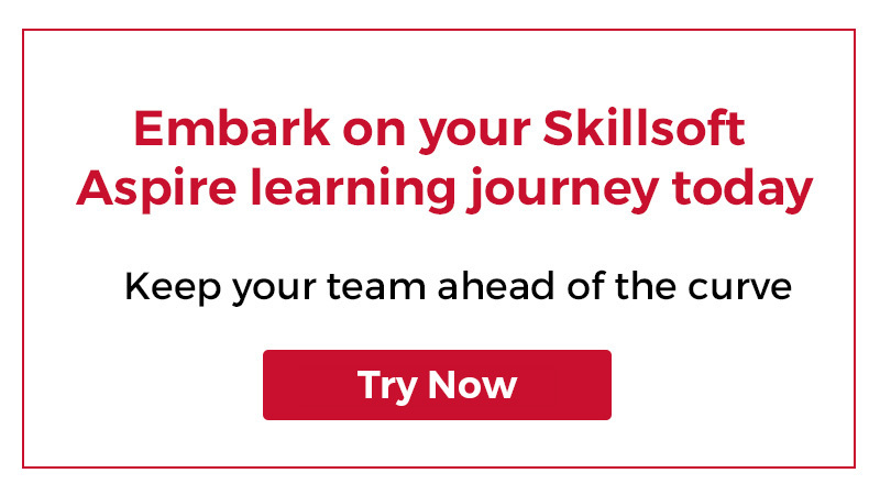 Embark on your Skillsoft Aspire learning journey today. Try Percipio today.