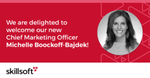 Michelle Boockoff-Bajdek joins Skillsoft as CMO