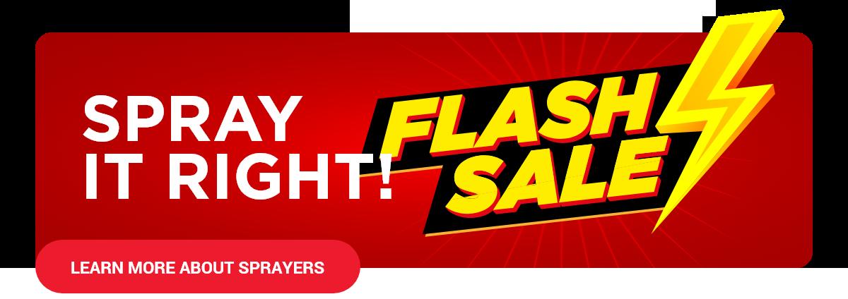 Flash Sale - Spray it Right