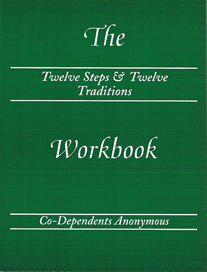 The CoDA Twelve Steps & Twelve Traditions Workbook