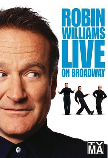 08 14 14 Blog Robin Williams Live On Broadway