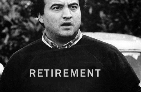 Belushi Retirement
