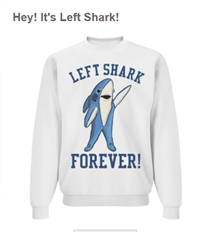 Left Shark Sweatshirt