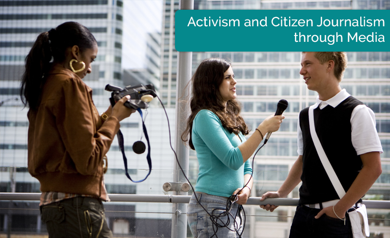 Activism and Citizen Journalism through Media [edX]