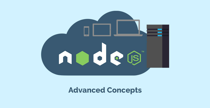 Node JS: Advanced Concepts
