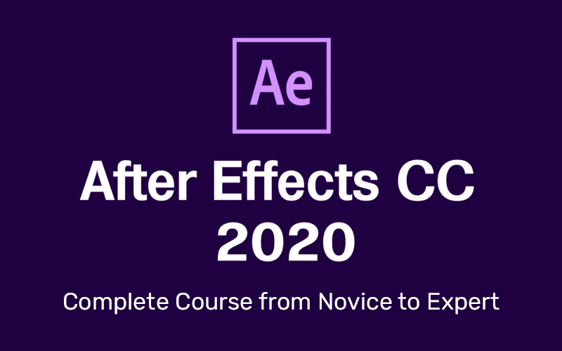 After Effects CC 2020: Complete Course from Novice to Expert [Udemy]