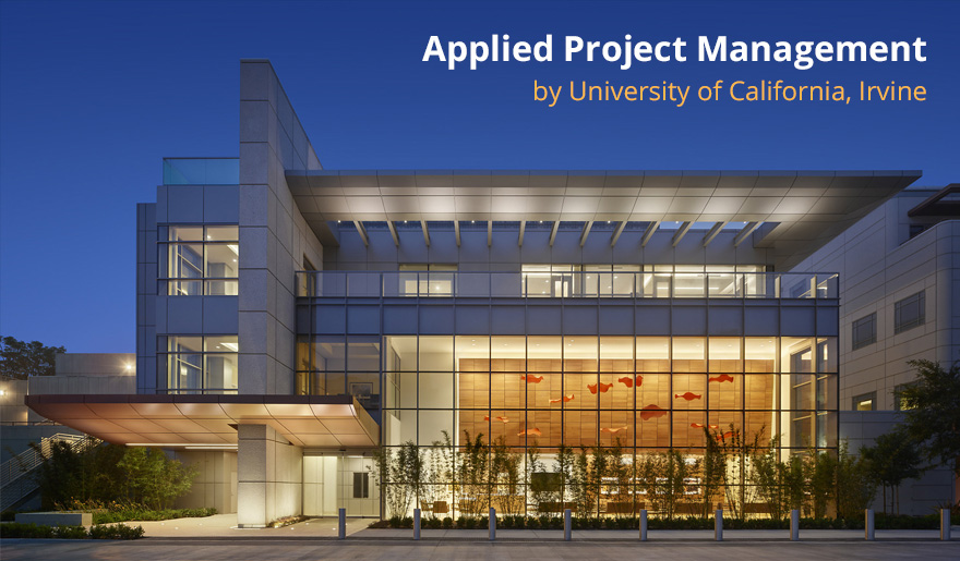 Applied Project Management by University of California, Irvine