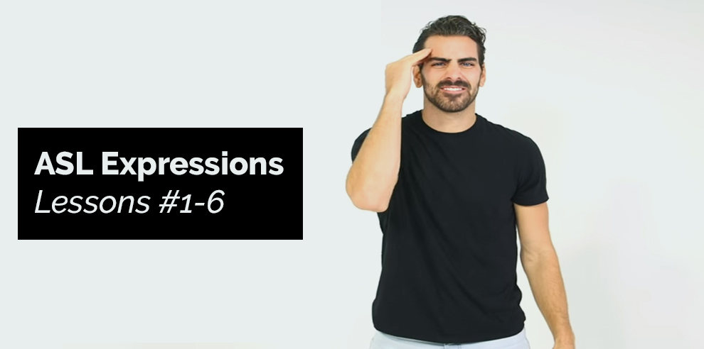 ASL Expressions Lessons #1-6 [Udemy]