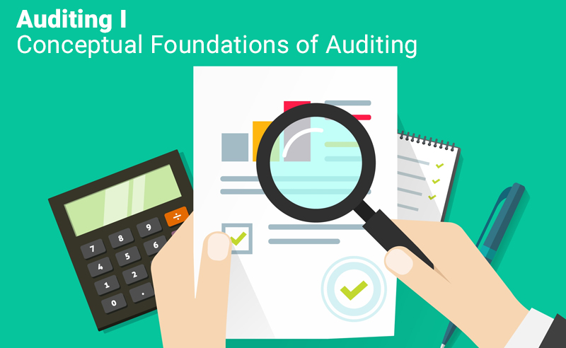 Auditing I: Conceptual Foundations of Auditing By University of Illinois [Coursera]