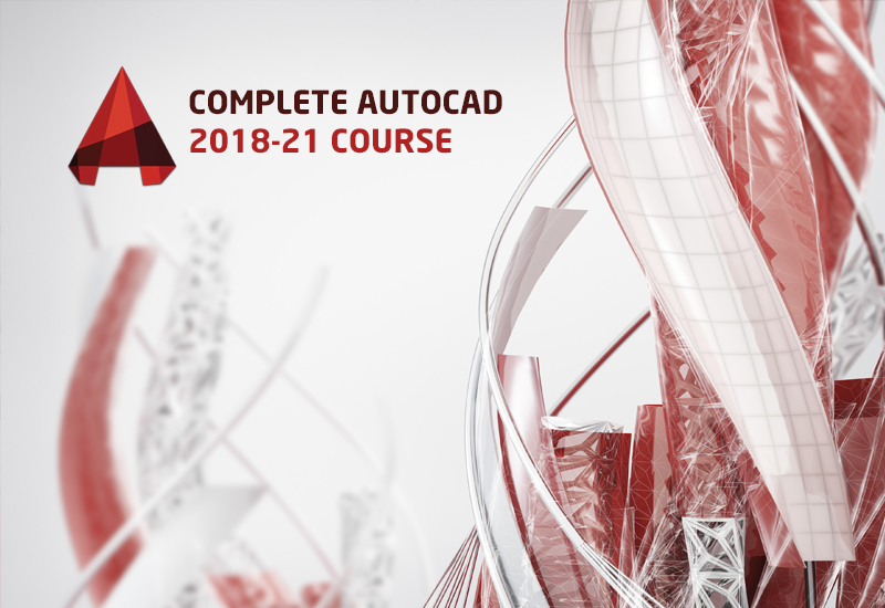 Complete AutoCAD 2018-21 Course [Udemy]