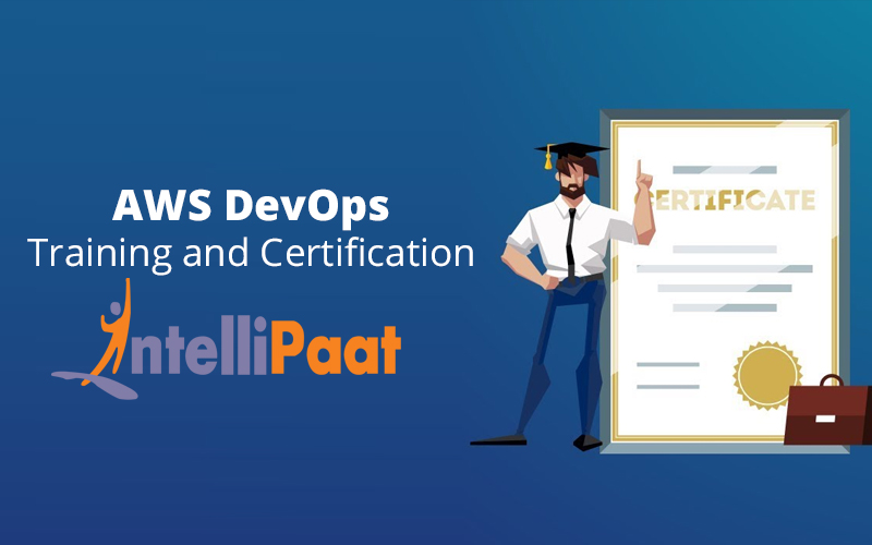 AWS DevOps Training and Certification [Intellipaat]