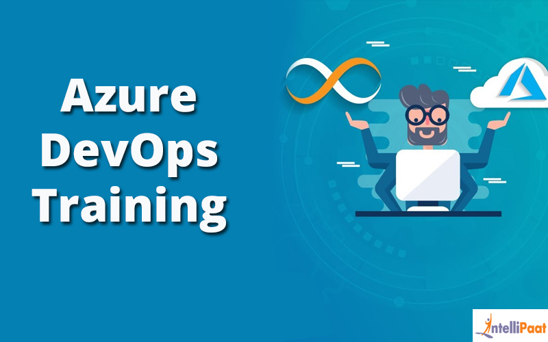Azure DevOps Training [Intellipaat]